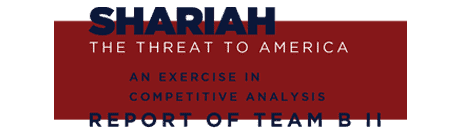 Shariah: The Threat to America<br>(Report of Team B II)